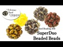 How to Make SuperDuo Beaded Beads Seed Beading 360