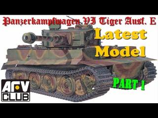 Постройка/building Tiger I AFV Club AF 35079 ч.1