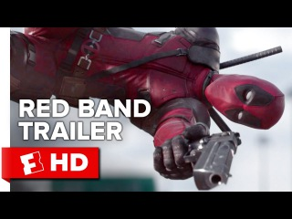 Deadpool Official Red Band Trailer #1 (2016) - Ryan Reynolds Movie HD