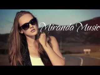 The Best Of Vocal Deep House Music & Nu Disco 2015 Mix By Miranda Music #15