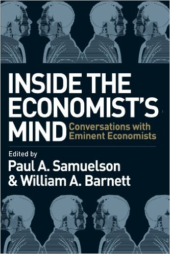 Inside the Economist-s Mind Conversations with Eminent Economists[Dr