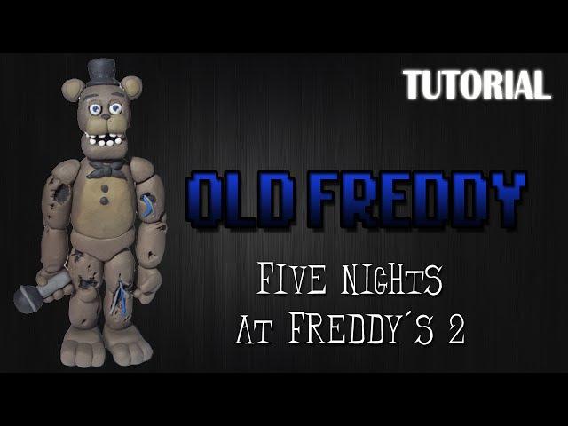 Tutorial Old Withered Freddy en Plastilina FNaF 2 Old Withered Freddy Clay Tutorial