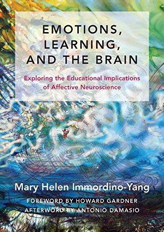 Emotions- Learning- and the Brain Exploring the Educational Implications of Affective Neuroscience
