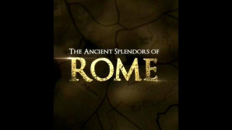 Блеск и слава Древнего Рима 2 2 Помпеи руины империи ДокФильм