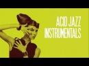 Acid Jazz Instrumentals - 2 Hours non stop