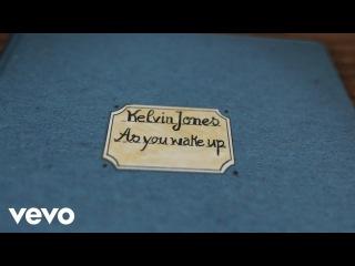 Kelvin Jones - As You Wake Up (Lyric Video)