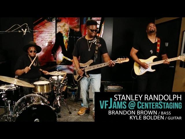 VfJams 3 with Stanley Randolph Brandon Brown Kyle Bolden