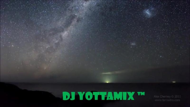 DJ YottamiX ™ ≋👽Y👽≋
