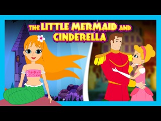 The Little Mermaid and Cinderella Stories - Kids Stories By Tia and Tofu || Animated Storytelling