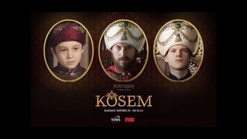 Sultan Murad - Muhteşem Yüzyıl Kösem Final e Adım Adım
