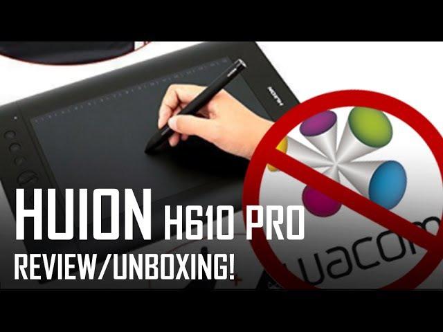 Critique Hour Huion H610 Review Un boxing Part 1 of 2 Huion GT 220 in Part 2