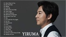 Yiruma Piano Playlist ll Yiruma Greatest Hits ll Best Songs Of Yiruma
