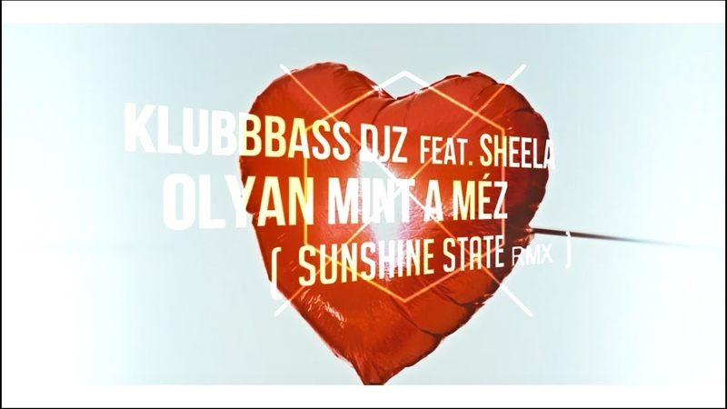 KlubbBass Djz feat. Sheela Olyan Mint A M z Sunshine State Remix 2k18