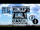 23/06 CONCEPT FAMILY SESSION @ DMITROV (dolerfarid doler faridodilbekov)