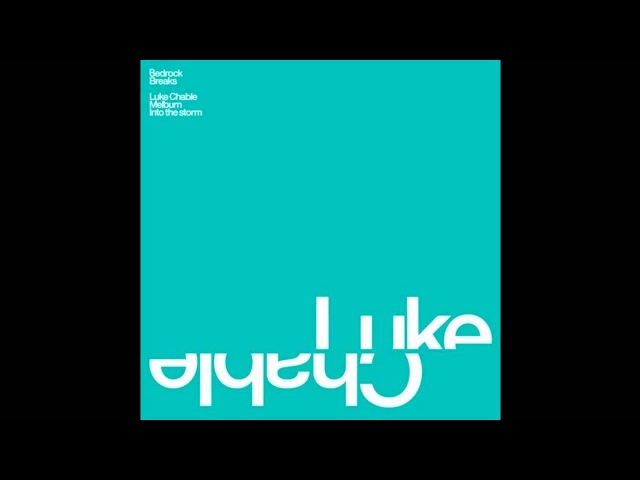 Luke Chable Melburn Original Mix