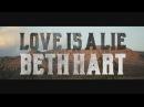 Beth Hart Love Is A Lie Official Music Video