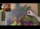Виноград маслом мастер-класс ч.4 - Уроки живописи для начинающих - Юрий Клапоух