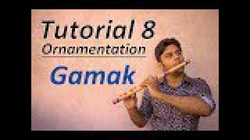 Урок №8 Divine Bansuri Гамак Divine Bansuri Tutorial 8 Gamak in Bansuri Ornamentation Beginner Basics Flute