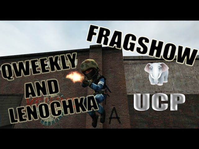 FRAGSHOW 5 OLD CSS UCP 8 1 5 QWEEKLY AND LENOCHKA