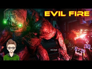 ITS MISSING SOMETHING | Evil Fire Demo | HTC VIVE VR