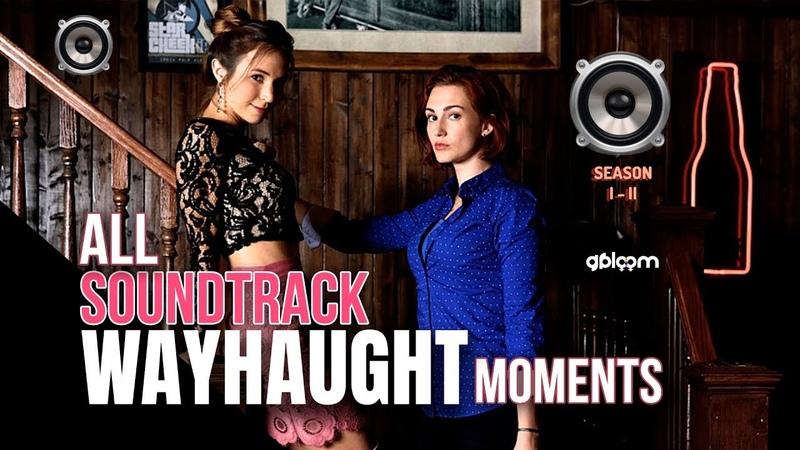 ⚢ WAYHAUGHT moments | All Soundtrack | Wynonna Earp | Season 1 2