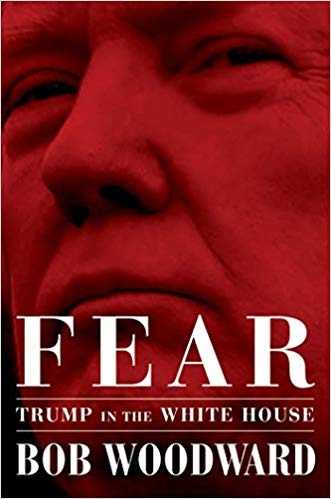 Fear Trump in the White House - Bob Woodward
