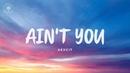 Aexcit - Ain't You Lyrics