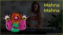 The Muppets song Mahna Mahna — Piano