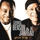 George Benson, Al Jarreau - Every Time You Go Away