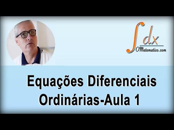 GRINGS Equações Diferenciais Ordinárias Aula 1