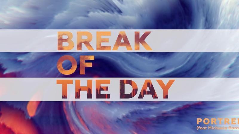 PortRed Michaela Baranov - Break of the day (Audio)