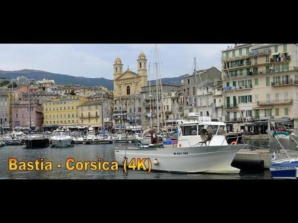 Bastia - Le Port Génois - Corsica (4K) 🌅