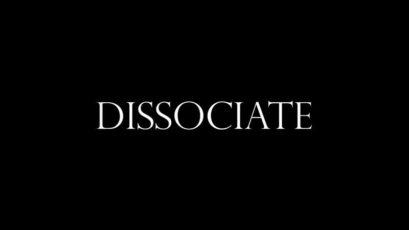Dissociate Big Con 2019