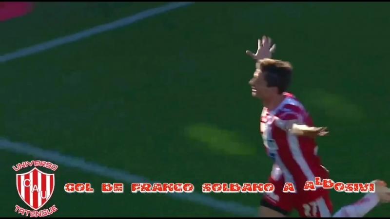 Unión venció 1 a 0 a Aldosivi con un nuevo gol de Soldano. UniversoTatengue