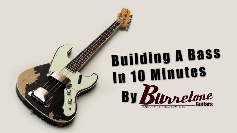 Building A Bass In 10 Minutes By Burretone Guitars