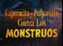 Красная Шапочка и Мальчик с пальчик против монстров Caperucita y Pulgarcito contra los monstruos 1962