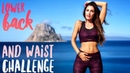 Eliminate Lower Back Fat And Slim Waist 10 Day Challenge
