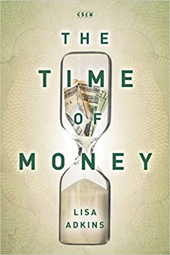 The Time of Money (Currencies New Thinking for Financial Times)