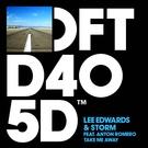 Обложка Take Me Away - Lee Edwards, Storm feat. Anton Romero
