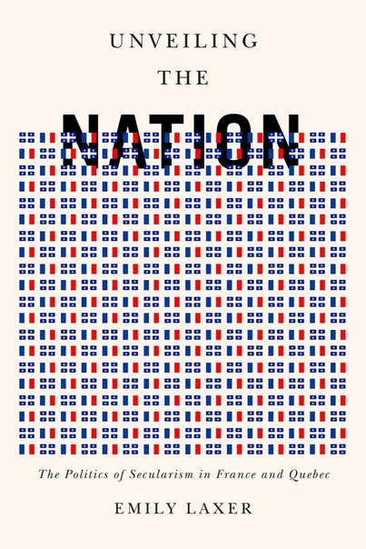 Book cover Unveiling the Nation - Emily Laxer