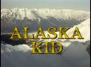 1-4. Аляска Кид Alaska Kid 1993