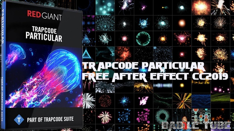 Trapcode Particular Red Giant Full Free Download After Effect CC 2109
