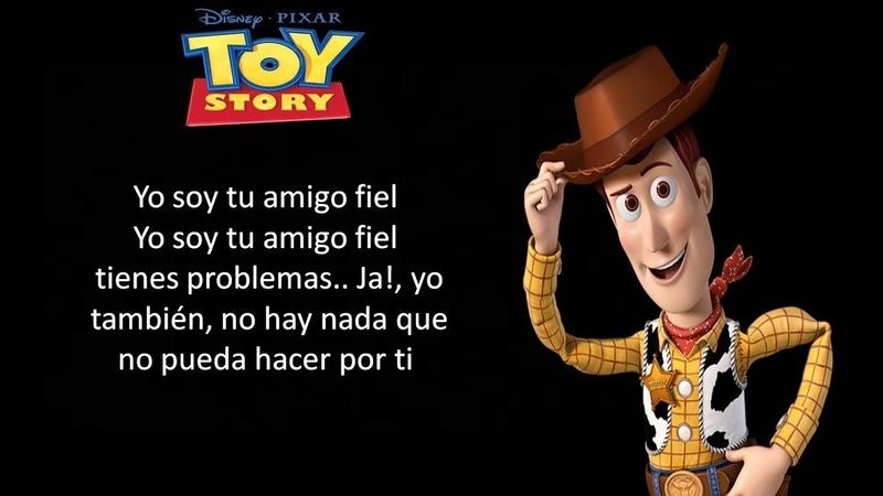 Toy Story Yo Soy Tu Amigo Fiel Latino Letra