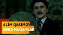 Alim Qasımov, Bəhram Mansurov, Tələt Bakıxanov - Zərb Muğamlar