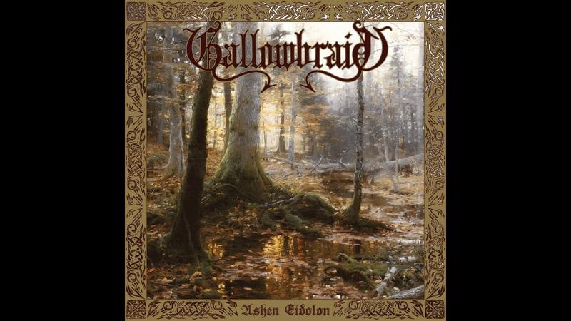 Gallowbraid Ashen Eidolon Full EP 2019 Edition w Bonus Track