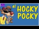 EL HOCKY POCKY EN ESPAÑOL CANCIONES INFANTILES