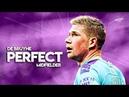 Kevin De Bruyne 2020 Perfect Midfielder Amazing Skills Show HD