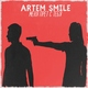 Artem Smile - Меня прёт с тебя
