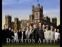 Заставка к сериалу Аббатство Даунтон Downton Abbey Opening Credits