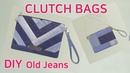 DIY Old Jeans Upcycling clutch Bags Two style bags 청바지를 재활용한 예쁜 크러치백 만들기 두개의 디지인